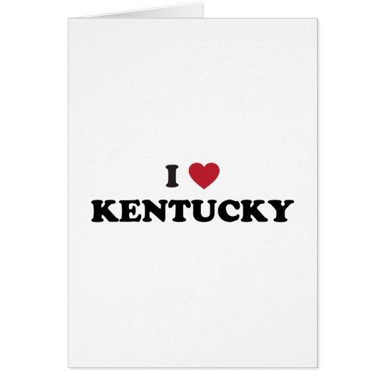 I Love Kentucky Card