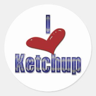 I love Ketchup Funny LOL Design Classic Round Sticker