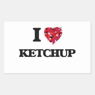 I Love Ketchup Rectangular Sticker