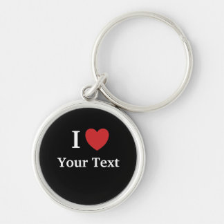 I Love Keychain - Personalisable - Add text