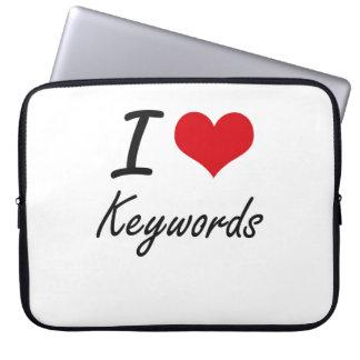 I Love Keywords Computer Sleeve