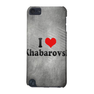 I Love Khabarovsk, Russia iPod Touch (5th Generation) Covers