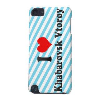 I Love Khabarovsk Vtoroy, Russia iPod Touch (5th Generation) Case