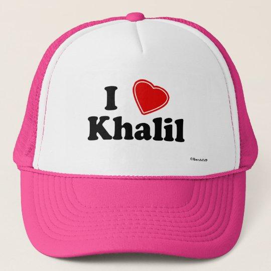 I Love Khalil Trucker Hat
