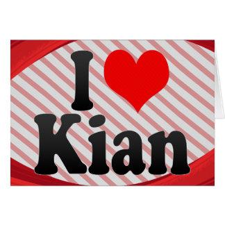 I love Kian Card