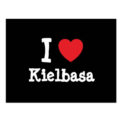 I love Kielbasa heart T-Shirt Postcards