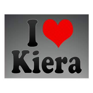 I love Kiera Postcard