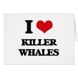 I love Killer Whales Card