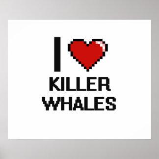 I love Killer Whales Digital Design Poster