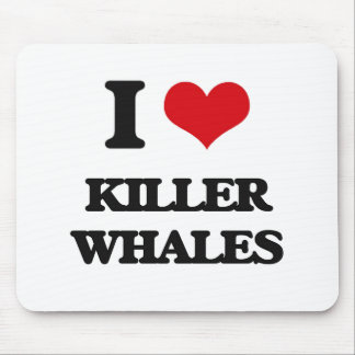 I love Killer Whales Mouse Pad