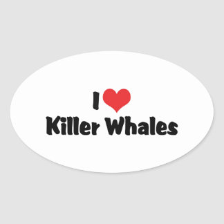I Love Killer Whales Oval Sticker