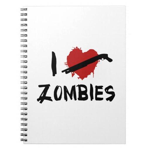 I Love Killing Zombies Note Books