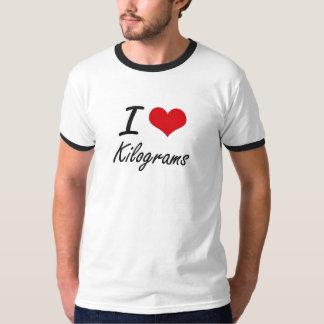 I Love Kilograms Tshirts