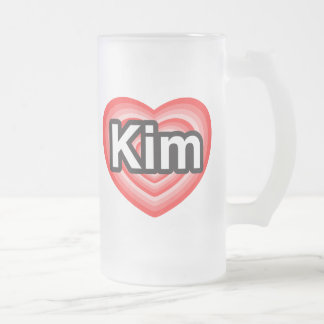 I love Kim. I love you Kim. Heart Coffee Mug