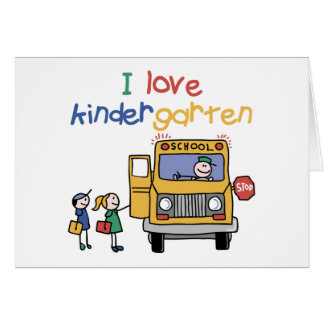 I Love Kindergarten Greeting Card