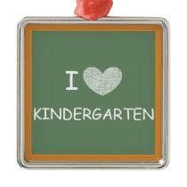 I Love Kindergarten Metal Ornament