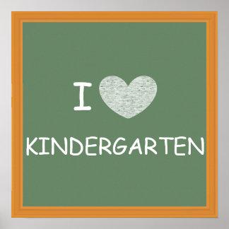 I Love Kindergarten Poster