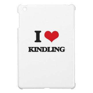I Love Kindling Case For The iPad Mini