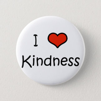 I Love Kindness Pinback Button
