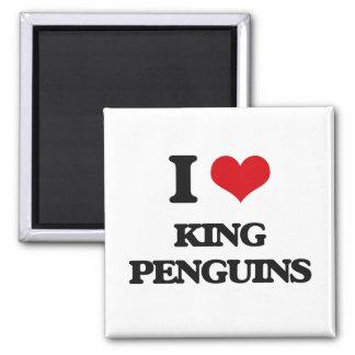 I love King Penguins Refrigerator Magnets
