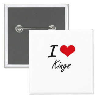 I love Kings 2 Inch Square Button