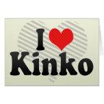 I Love Kinko Greeting Card