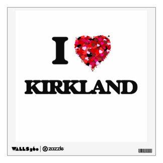 I Love Kirkland Room Decal