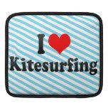 I love Kitesurfing Sleeve For iPads