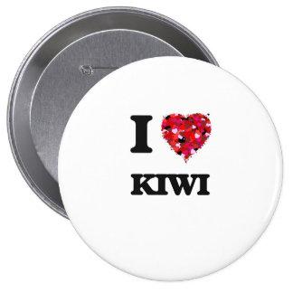 I Love Kiwi 4 Inch Round Button