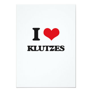I Love Klutzes 5x7 Paper Invitation Card