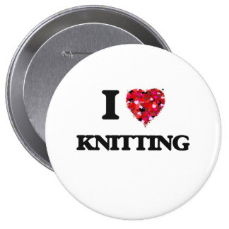 I Love Knitting 4 Inch Round Button