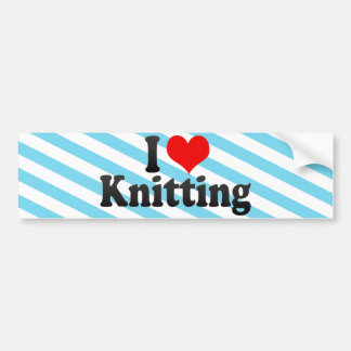 I Love Knitting Car Bumper Sticker