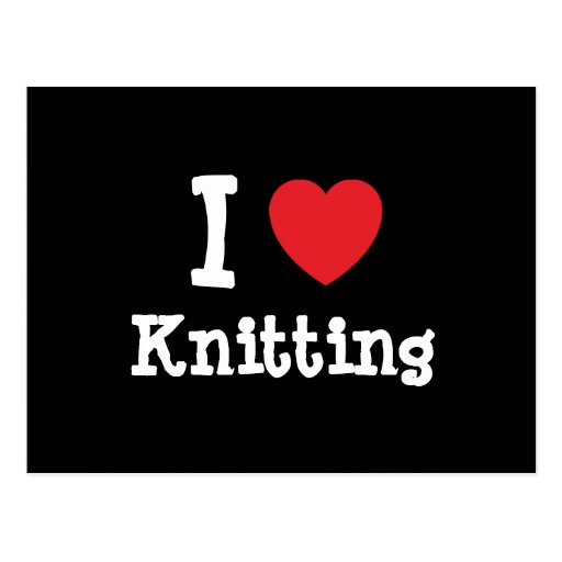 I love Knitting heart custom personalized Postcard