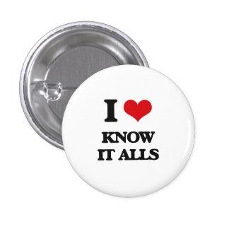 I Love Know It Alls 1 Inch Round Button