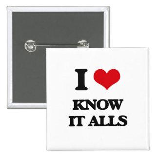 I Love Know It Alls 2 Inch Square Button