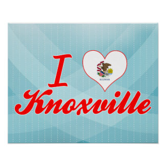 I Love Knoxville, Illinois Poster