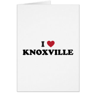 I Love Knoxville Tennessee Card
