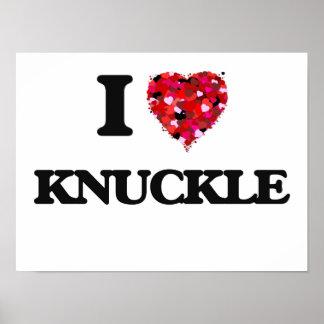 I Love Knuckle Poster