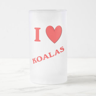I Love Koalas Frosted Glass Beer Mug