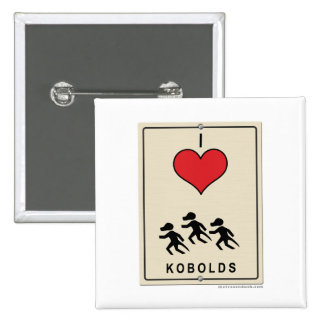 I Love Kobolds Buttons