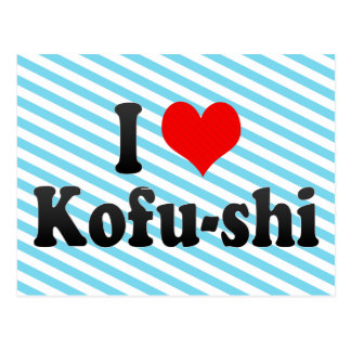 I Love Kofu-shi, Japan. Aisuru Kofu-Shi, Japan Postcard