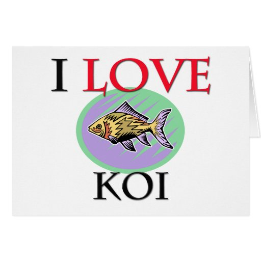 I Love Koi Greeting Card