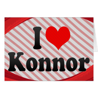I love Konnor Stationery Note Card