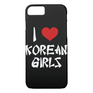I Love Korean Girls iPhone 8/7 Case