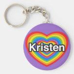 I love Kristen. I love you Kristen. Heart Keychains