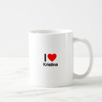 i love kristina coffee mug