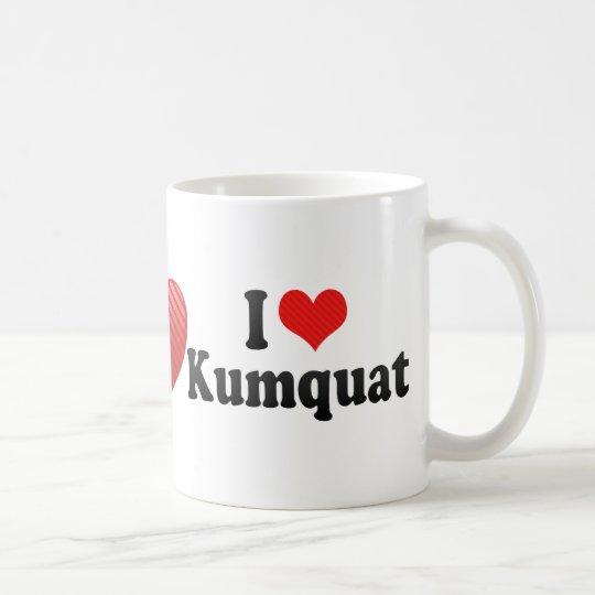I Love Kumquat Coffee Mug