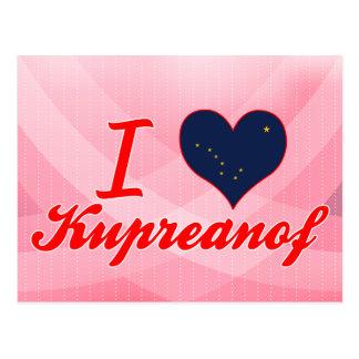 I Love Kupreanof, Alaska Post Card