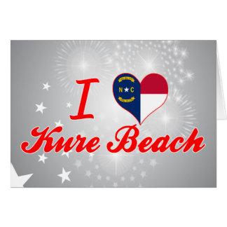 I Love Kure Beach North Carolina Card