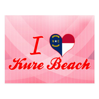 I Love Kure Beach North Carolina Post Cards